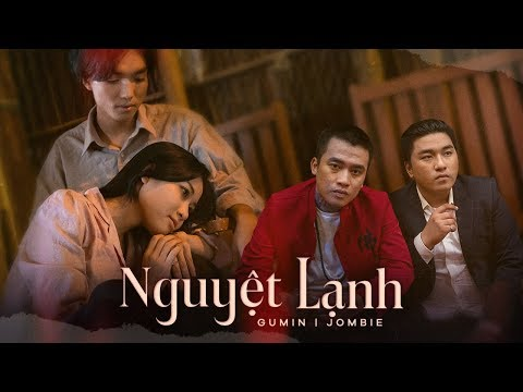 NGUYỆT LẠNH | JOMBIE ft GUMIN | OFFICIAL MUSIC VIDEO