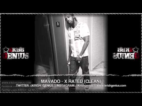 Mavado – X Rated (Clean) Re-Entry Riddim – May 2013 | Reggae, Dancehall, Bashment