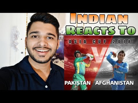 Indian Reaction On PAKISTAN vs AFGHANISTAN | Asia Cup 2018 Cricket Match. thumbnail
