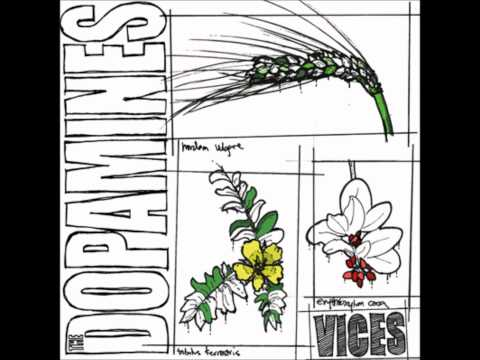 The Dopamines - Vices