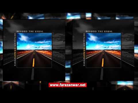 Faraz Anwar - 05 - Where Am I (1994 - Untitled) (HQ Audio)