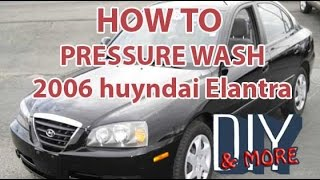DIY HOW TO PRESSURE WASH CAR ENGINE, 2006 HYUNDAI ELANTRA ENGINE WASH
