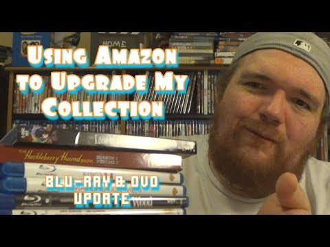 Using Amazon to Upgrade My Collection - Blu-ray & DVD Update