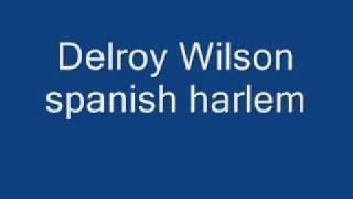 delroy wilson spanis harlem