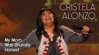 My Mom Was Brutally Honest And Held Nothing Back - Cristela Alonzo