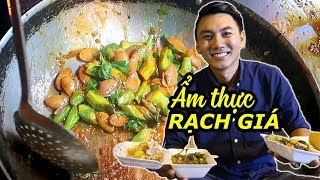 FOOD TOUR in RẠCH GIÁ |Kien Giang Viet Nam Travel.