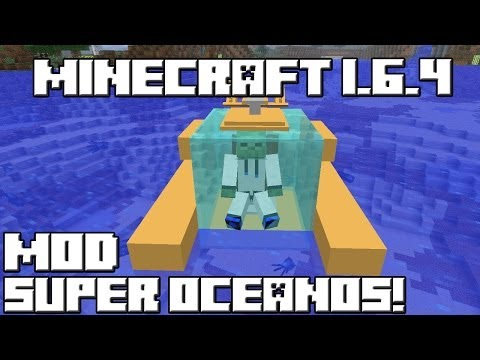 Minecraft 1.6.4 MOD SUPER OCEANOS