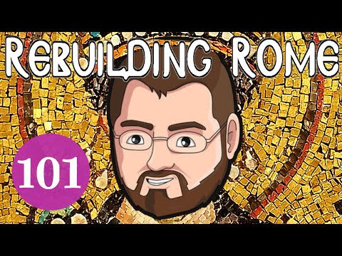 Rebuilding Rome [Part 101] All Roads - Byzantium - Let's Play Europa Universalis 4