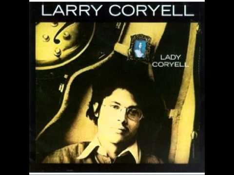 Larry Coryell - Lady Coryell