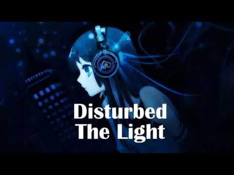 Nightcore - The Light [Disturbed]