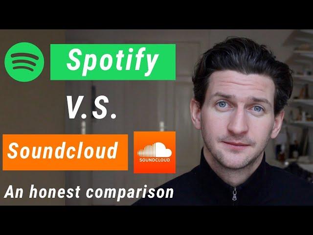 Spotify vs Soundcloud - An Honest Comparison