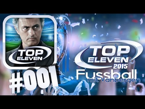 MOBILE   TOP ELEVEN 2015 Fussball Manager  - #001 Frischer Neustart    ANDROID & iOS APP