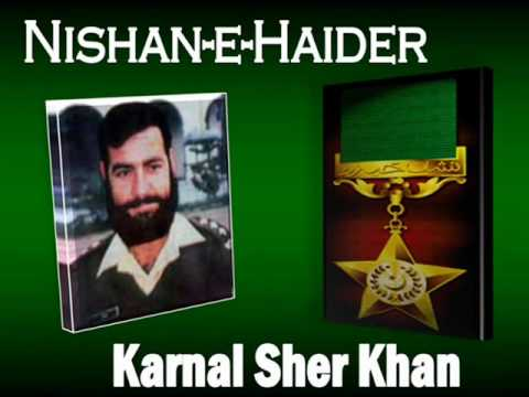 War Hero:- Captain Karnal Sher Khan  Proud Son