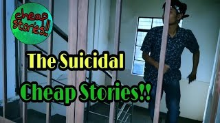 The Suicidal(Short Story) || Cheap Stories!!