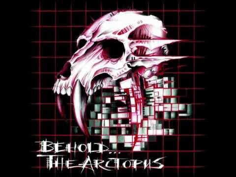 Behold The Arctopus - Skullgrid