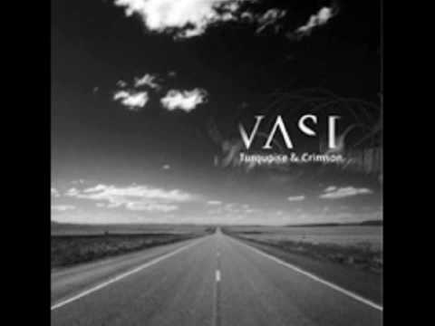 Vast - I Need To Say Goodbye