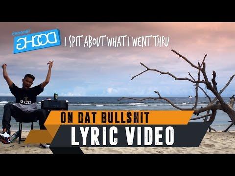 ECKO SHOW - On Dat Bullshit (ft. BEN UTOMO) [ Lyric Video ]