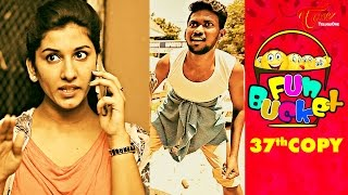 Fun Bucket | 37th Copy | Funny Videos | by Harsha Annavarapu
