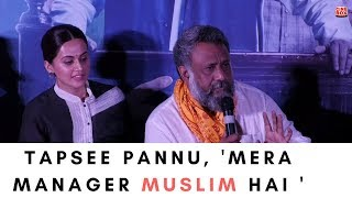 Anubhav Sinha & Tapsee Pannu share their thoughts on Muslim Terrorism