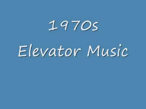 1970s Elevator Music  Part 1.wmv