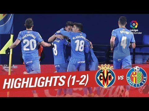Highlights Villarreal CF vs Getafe CF (1-2)
