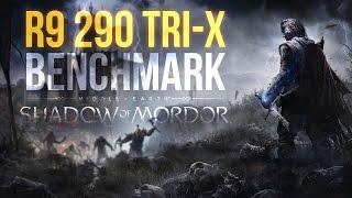 SHADOW OF MORDOR - Sapphire R9 290 Tri-X 4GB Benchmark (ULTRA / HD TEXTURE / PC)