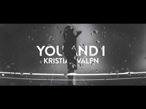 You and I - Kristian Valen - Eurovision Norway 2017
