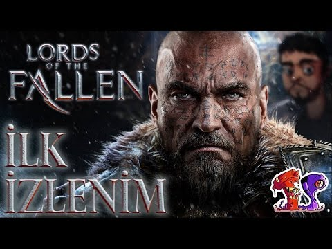 Lords of the Fallen �lk �zlenim �nceleme - Ta�k�nl�k Park�