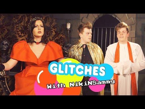 Glitches | With NikiNSammy