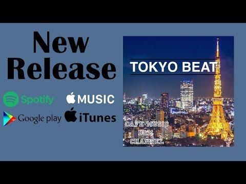 Download NEW Release『TOKYO BEAT』Please Download!!