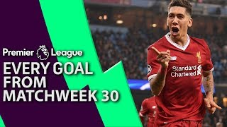 Every goal from Matchday 30 in the Premier League   NBC Sports
