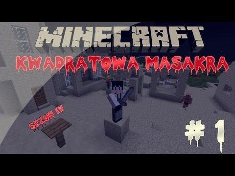 Minecraft Kwadratowa Masakra Sezon IV Nowy dom odc. 1