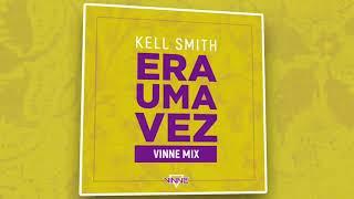 Ouça Kell Smith - Era uma vez Vinne