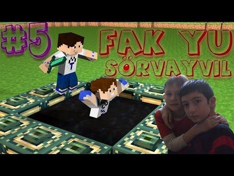 Minecraft Fak Yu Sörvayvıl #5 - DABIL FEYSKEM