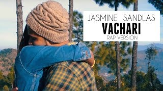 Jasmine Sandlas - Vachari Remix (Rap Version) | Nitesh A.K.A Nick