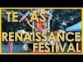 Texas Renaissance Festival!  Cometh & loveth!