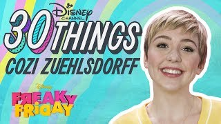 30 Things with Cozi Zuehlsdorff | Freaky Friday | Disney Channel
