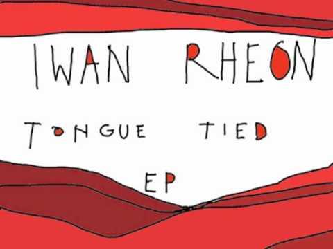 Iwan Rheon - Tongue Tied