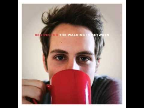 Ben Rector - When Im With You