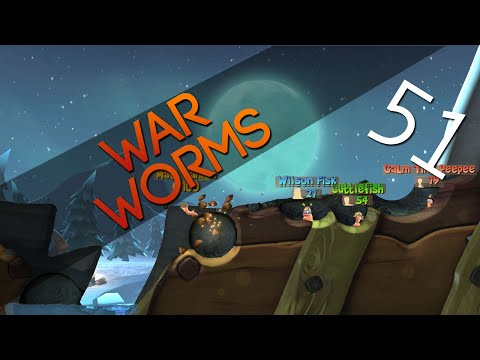 [51] War Worms (Worms Clan Wars w/ GaLm and the Derp Crew)