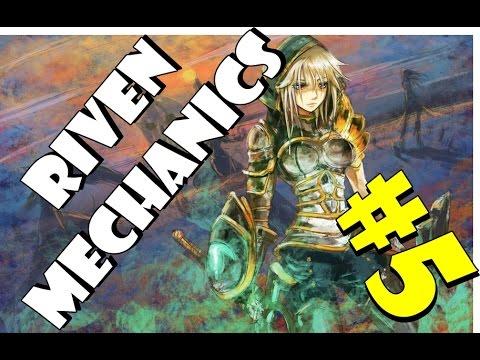 Riven Mechanics #5 – League Of Legends – Speed Version