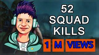 Squad -52- kills Abe Ye To Record Baan Gya, Bhains ki Aankh -FT- MDisCrazY