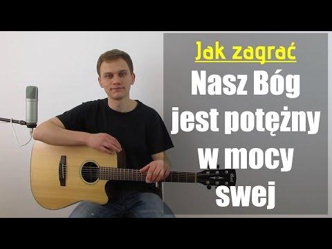 #89 Jak Zagrać Na Gitarze Nasz Bóg Jest Potężny W Mocy Swej - JakZagrac.pl