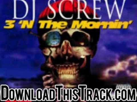 dj screw - Pimp Tha Pen - 3 N The Mornin Video