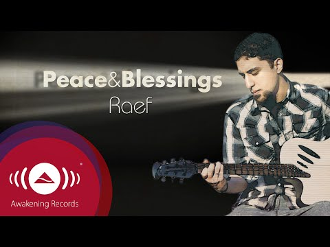 Raef - Peace & Blessings | The Path Album Available Now