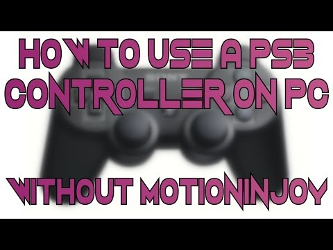 How to use a PS3 Controller on a PC, WITHOUT MOTIONINJOY