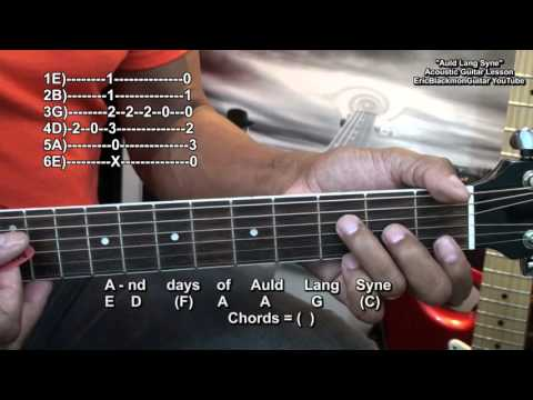 Auld Lang Syne Easy Chord Melody Guitar Lesson Happy New Year Tutorial