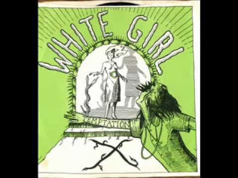 X White Girl