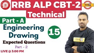Class 15 | RRB ALP CBT-2 Technical |Engineering Drawing |Expected Questions (Part-2) |By Ketan Sir