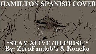 [HAMILTON SPANISH COVER] °Stay Alive (Reprise)° [ZeroFandub's]